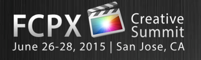 FCPXCreativeSummitJune26282015California